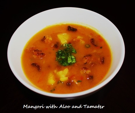 Moong Dal Mangoris with Aloo & Tamater